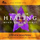 Music for Healing Mind, Body &