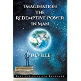 Imagination: The Redemptive Power in Man (English Edition)