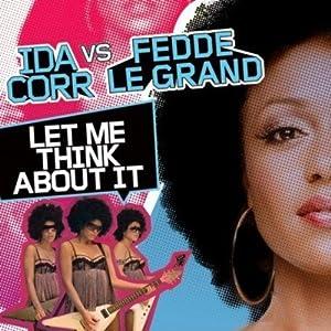 Ida Corr vs Fedde Le Grand