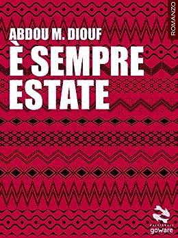 È sempre estate (Pesci rossi - goWare) di [Diouf, Abdou Mbacke]