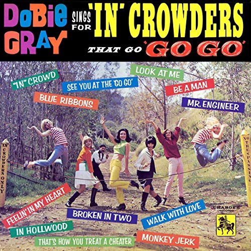 Dobie Gray Sings for 'in' Crowders That 'Go Go' [Vinyl LP]