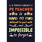 PE Teacher Gifts: Blank Lined Notebook Journal Diary Paper, a Funny and Appreciation Gift for PE Teacher to Write in