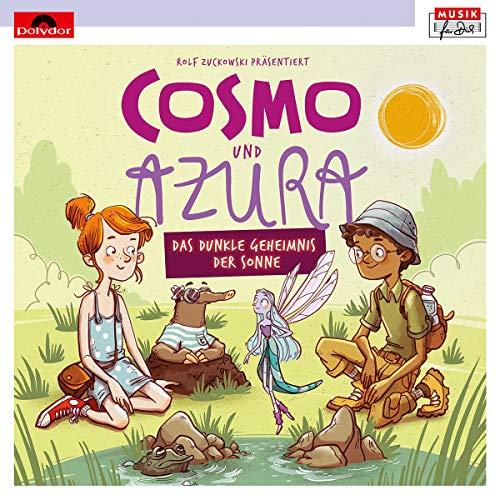 Rolf Zuckowski Präsentiert Cosmo & Azura (Musikhörspiel)