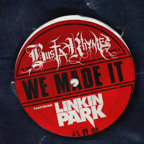 We Made It (feat. Linkin Park) [Clean]