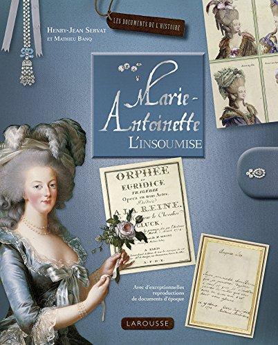 Marie-Antoinette par Henry-Jean Servat, Mathieu BANQ