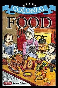 Colonial Food (Colonial Quest) Descargar PDF