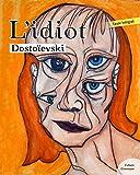 L'Idiot (Les grands classiques Culture commune) - Format Kindle - 9782363071293 - 1,99 €
