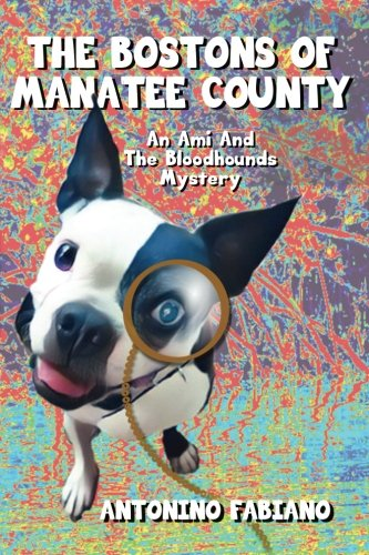 The Bostons Of Manatee County: An Ami And The Bloodhounds - Boston Amis