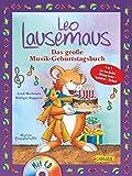 Leo Lausemaus: Das große Musik-Geburtstagsbuch