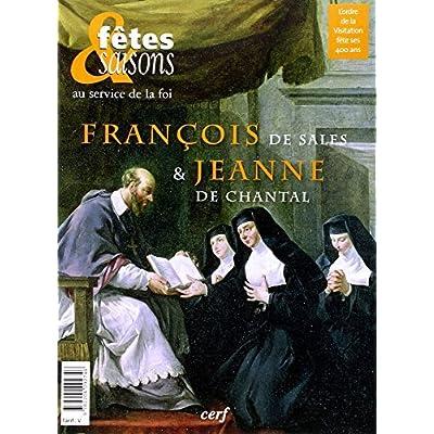 Les 400 ans de la visitation Saint Francois de sales et Sainte Jeanne de Chantal