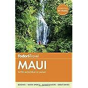 Fodor's Maui: with Molokai & Lanai (Full-color Travel Guide, Band 17)
