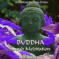 Buddha Sound Meditation