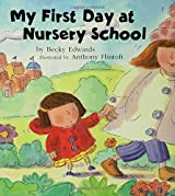 My First Day at Nursery School