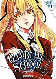 Gambling School Twin, tome 1 par Homura Kawamoto