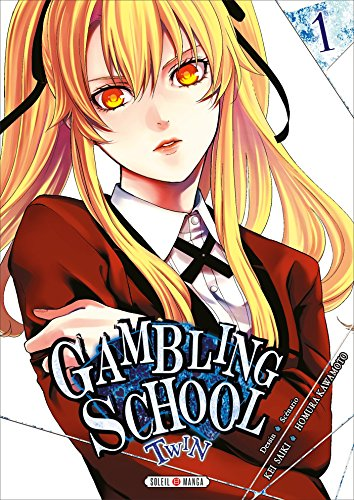 Gambling School Twin Edition simple Tome 1