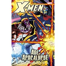 X-Men: Complete Age Of Apocalypse Epic Book 4 TPB: Complete Age Of Apocalypse Epic Bk.4 (X-Men: The Complete Age of Apocalypse Epic)