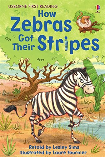 How Zebras Got Their Stripes (2.2 First Reading Level Two (Mauve))