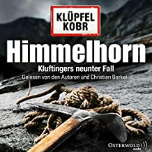 Himmelhorn: Kluftingers neunter Fall: 2 CDs (Ein Kluftinger-Krimi, Band 9)