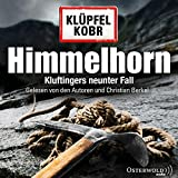 Himmelhorn: Kluftingers neunter Fall: 2 CDs (Ein Kluftinger-Krimi, Band 9) - Volker Klüpfel