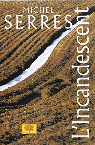 L'Incandescent (Essais) (French Edition)