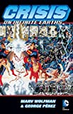 Crisis On Infinite Earths 30th Anniversary Deluxe Edition by Marv Wolfman(2015-10-13)