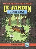 Le jardin d'Emile Bravo | Bravo, Emile (1964-....)