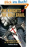 The Knights of the Holy Grail: The Se...