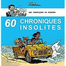 Les chroniques de Starter - Tome 4: 60 chroniques insolites