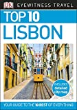 Top 10 Lisbon (DK Eyewitness Travel Guide)