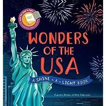 Wonders of the USA: A Shine-a-Light Book