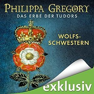 Wolfsschwestern: Das Erbe der Tudors 1