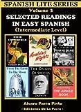 Image de Selected Readings In Easy Spanish 3 (Spanish Lite Series) (Spanish Edition)