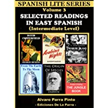 Selected Readings In Easy Spanish 3 (Spanish Lite Series)