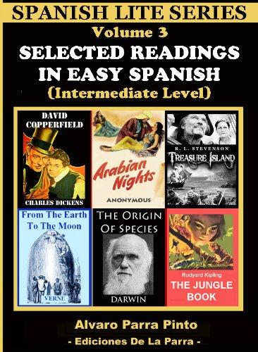 Selected Readings In Easy Spanish 3 (Spanish Lite Series) por Alvaro Parra Pinto