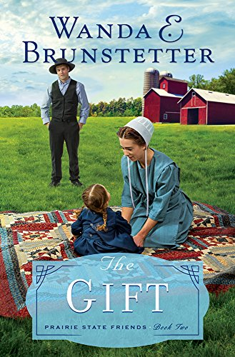 The Gift (Prairie State Friends, Band 2)