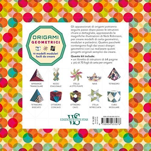 Origami Geometrici 10 Modelli Modulari Facili Da Creare Whitestar