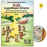 Kids Lagerfeuer-Gitarre Band 1 - die schönsten Kinderlieder begleiten - Leichtes Akkordspiel mit und ohne Noten - Lehrbuch mit CD und Original Dunlop Plek - AMB3140 - 9783869473406