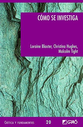 Cómo se investiga (CRITICA Y FUNDAMENTOS) por Lorraine Blaxter