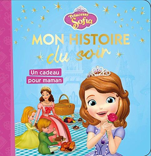 PRINCESSE SOFIA - Mon Histoire du Soir - Un cadeau pour maman