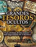 Grandes tesoros ocultos (Historia Incógnita)