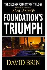 Foundation's Triumph (Second Foundation Trilogy) Kindle Edition