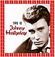 This Is Johnny Halliday (Hd Remastered Edition)
