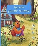 Minicontes classiques : La petite poule rousse - Dès 3 ans