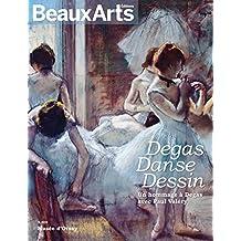 Degas, Danse, Dessin : Un hommage à Degas avec Paul Valéry