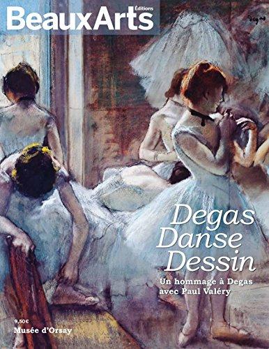 Degas, Danse, Dessin : Un hommage  Degas avec Paul Valry