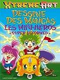Image de Dessine des mangas : les minis héros