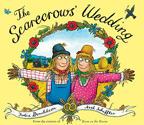The Scarecrows' Wedding por Julia Donaldson