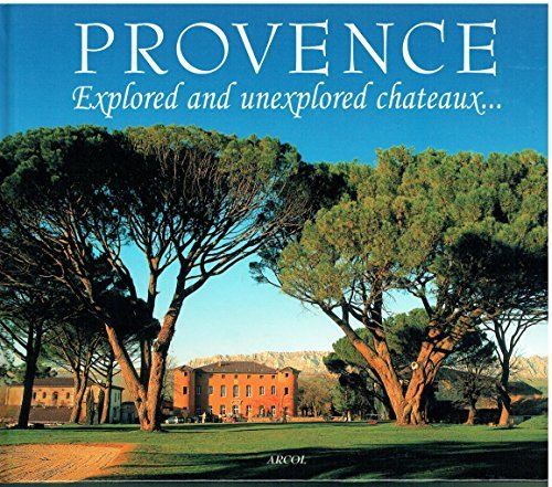 provence-explored-and-unexplored-chateaux