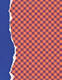 Orange and Blue Journal: (8.5 x 11 Large)(Lined) Blank School Colors Notebook College High School Student Organizer Planner Alumni Booster Club ... Diary Unique Plaid Cover Torn Paper Binding
