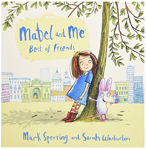 Mabel and Me - Best of Friends (Mabel & Me)